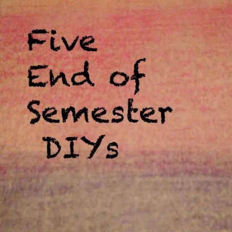 Five End of Semester Helpers